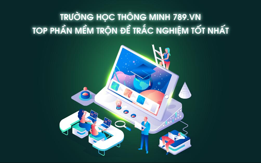 TOP_phan_mem_tron_e_trac_nghiem