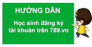 Hướng dẫn tạo tài khoản học sinh trên 789.vn