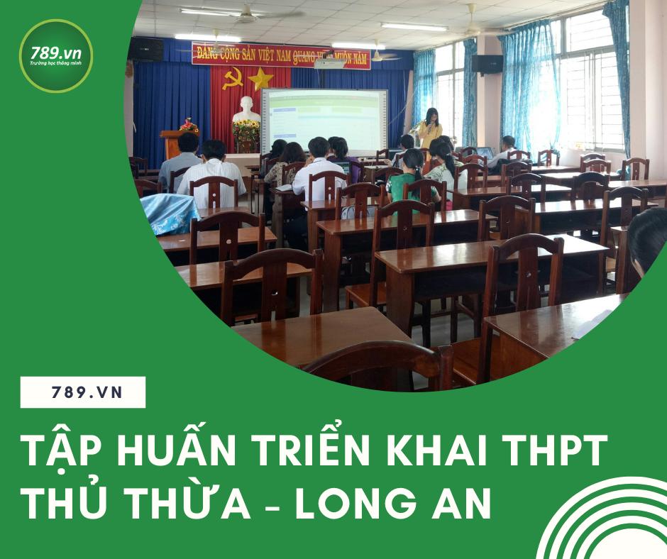 Tập huấn triển khai khảo thí trực tuyến tại THPT Thủ Thừa - Long An