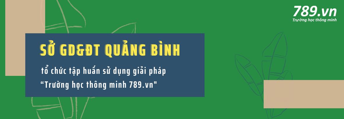 """Sở GD&ĐT Quảng Bình tổ chức tập huấn sử dụng giải pháp """"Trường học thông minh 789.vn"""""""