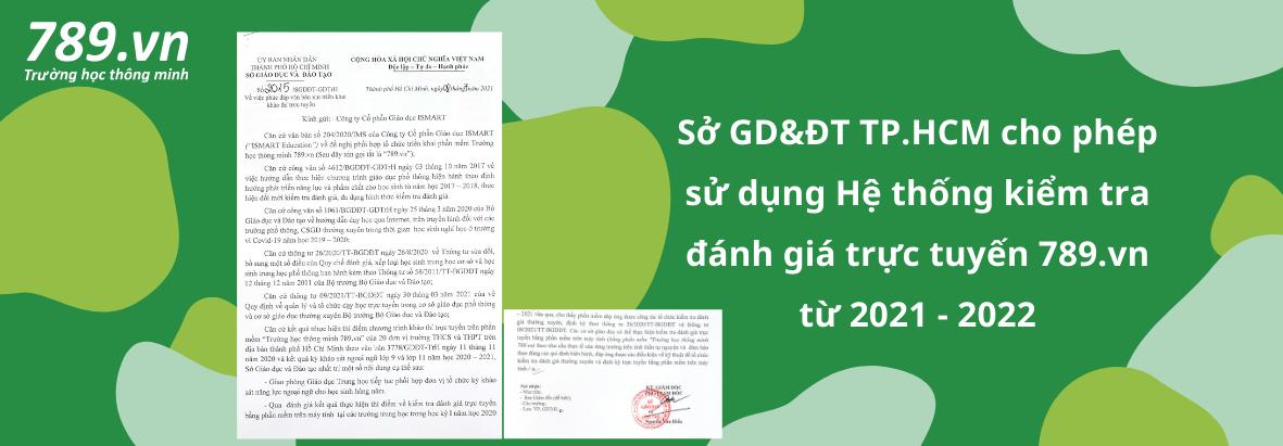 Sở GD&ĐT TP.HCM cho phép sử dụng Hệ thống kiểm tra đánh giá trực tuyến 789.vn từ năm học 2021 - 2022