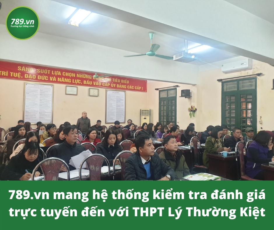 THPT Lý Thường Kiệt - Hà Nội áp dụng khảo thí trực tuyến
