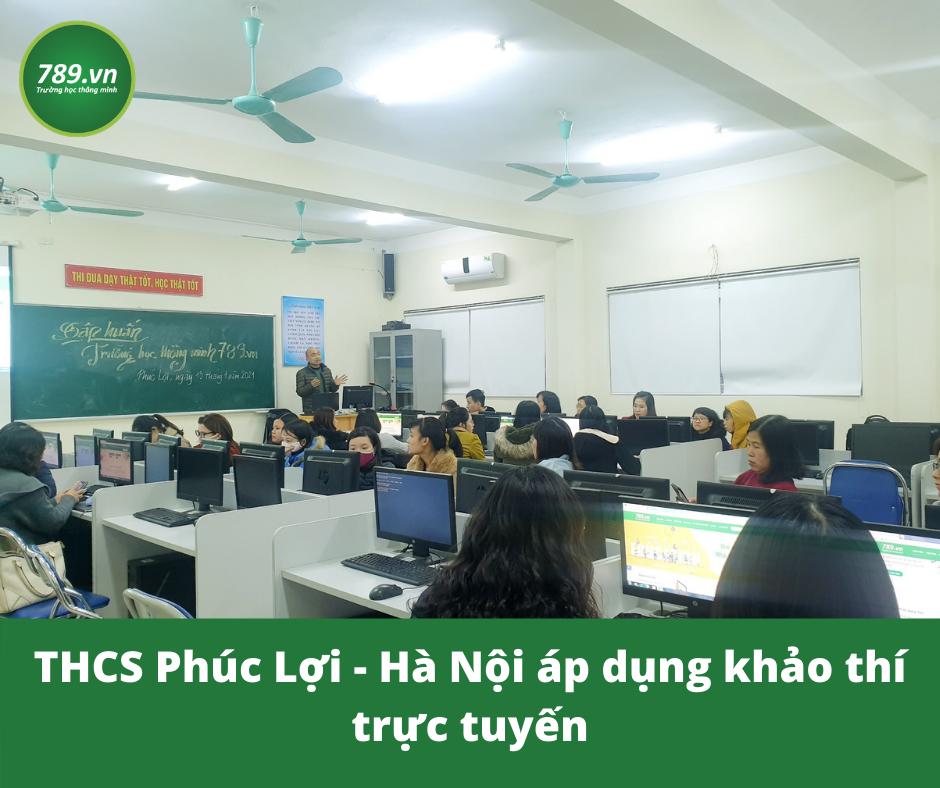 THCS Phúc Lợi - Hà Nội áp dụng khảo thí trực tuyến