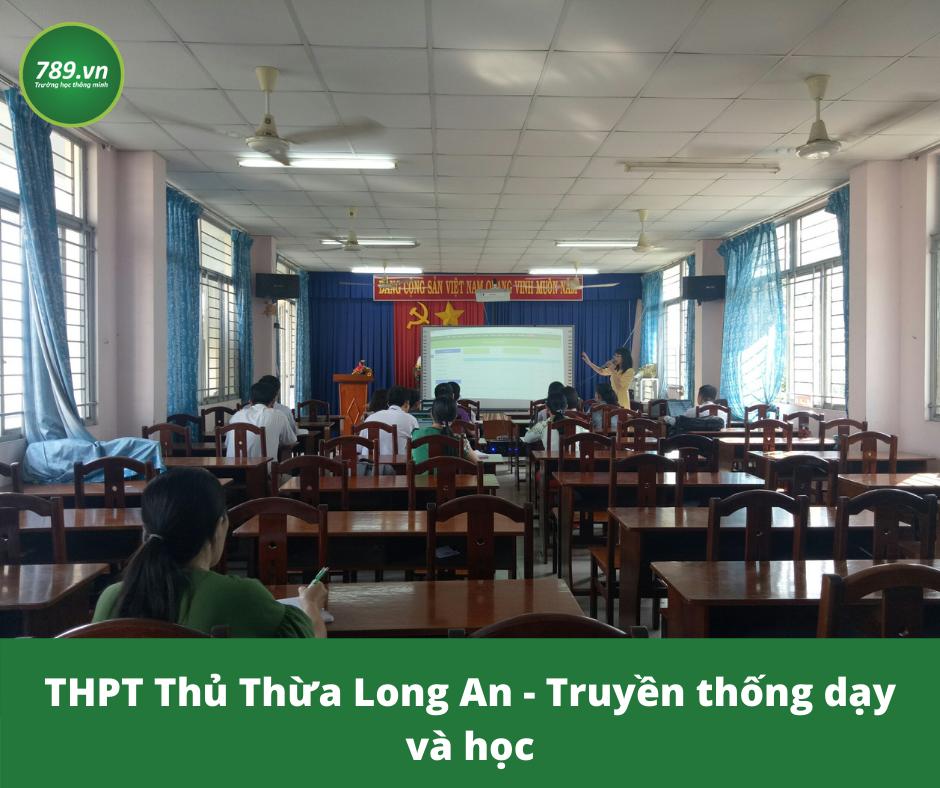 THPT Thủ Thừa Long An - Truyền thống dạy và học