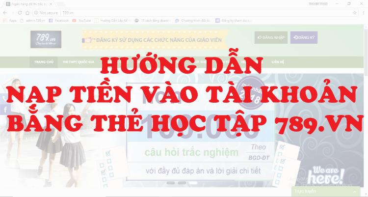 5 bước nộp tiền vào tài khoản bằng thẻ học tập 789.vn